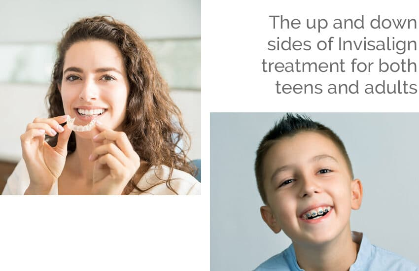 The Up and Downsides of Invisalign Treatment for Both Teens and Adults