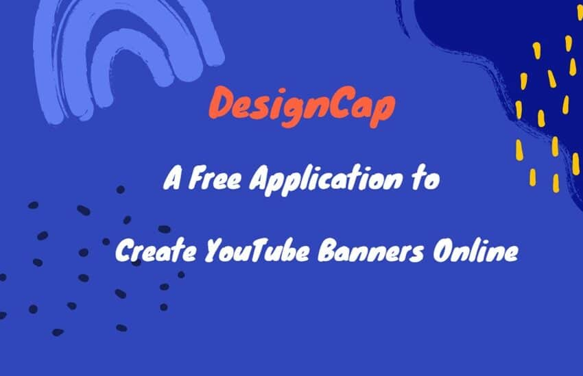 DesignCap – A Free Application to Create YouTube Banners Online