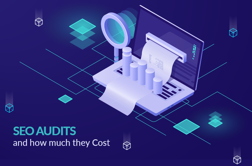 SEO Audits And How Much They Cost