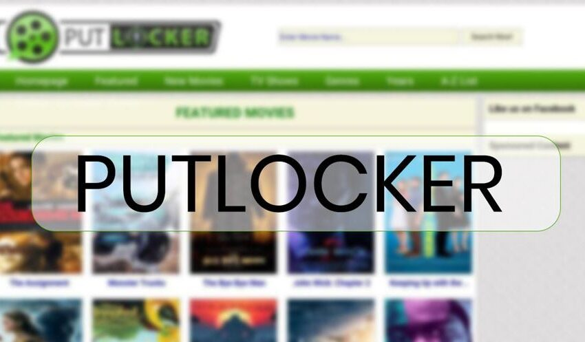 How to use Putlockers For Downloading The Latest Movie – 100% Working