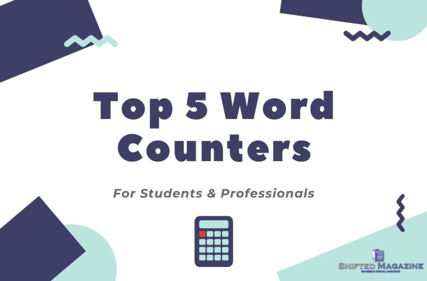 Top 5 Word Counters for Students and Professionals