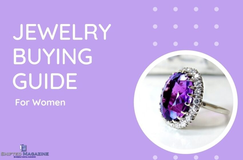 Buying the Best Jewellery For Women