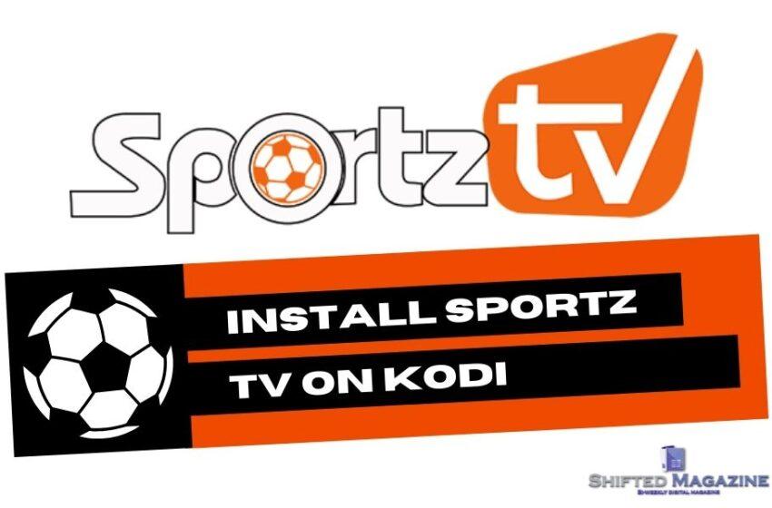 How to Install Sportz TV on Kodi