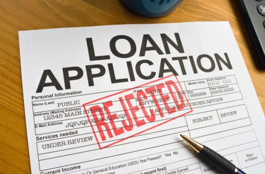 How to NOT Get Rejected On My Loan Application?