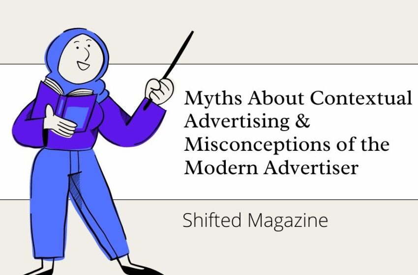 10 Eternal Myths About Contextual Advertising, or Phobias & Misconceptions of the Modern Advertiser