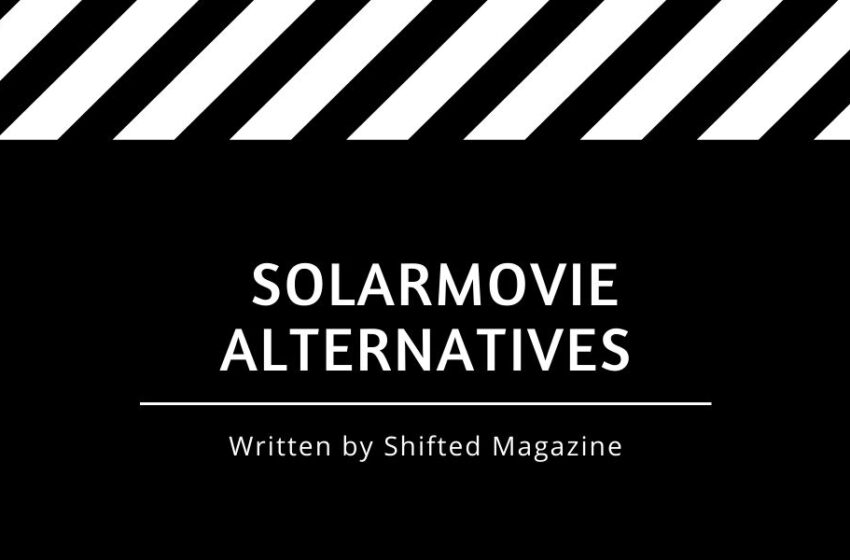 What is Solarmovie and It's Best Alternatives